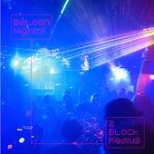 Belden Nights EP by 2 Block Radius