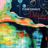 Delicioso by Tom Grant