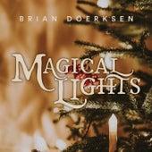 Magical Lights by Brian Doerksen