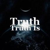 Truth Is.. de TRUTH
