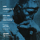 Mahler: Symphony No. 5 in C-Sharp Minor & Lieder und Gesänge aus der Jugendzeit (Excerpts) by Bruno Walter