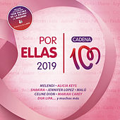 Por Ellas 2019 (Cadena 100) de Various Artists