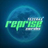 Reprise by Tezerax