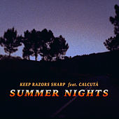 Summer Nights by Keep Razors Sharp