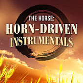 The Horse: Horn-Driven Instrumentals van Various Artists