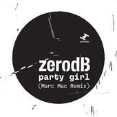 Party Girl (Marc Mac Bruk Remix) de Zero dB