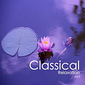 Classical Relaxation Vol.2 von Various Artists