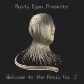 Rusty Egan Presents: Welcome to the Remix, Vol. 2 de Rusty Egan