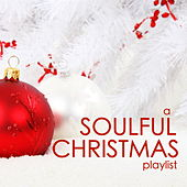 A Soulful Christmas Playlist by Various Artists