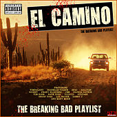 El Camino - The Breaking Bad Playlist by Various Artists