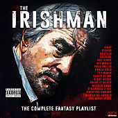 The Irishman - The Complete Fantasy Playlist von Various Artists