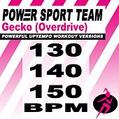 Gecko (Overdrive) [Powerful Uptempo Cardio, Fitness, Crossfit & Aerobics Workout Versions] de Power Sport Team