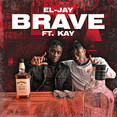 Brave by El Jay
