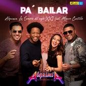 Pa Bailar de Alquimia La Sonora Del XXI