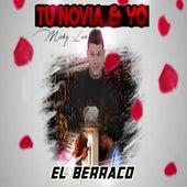 Tu Novia y Yo von Mickey Love