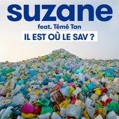 Il est où le SAV ? (ft. Témé Tan) de Suzane