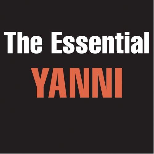 The Essential Yanni by Yanni