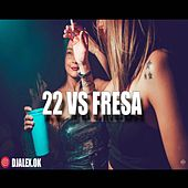 22 Vs Fresa de DJ Alex
