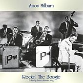 Rockin' The Boogie (Analog Source Remaster 2019) by Amos Milburn