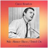 Mule Skinner Blues / Travel On (All Tracks Remastered) de Cisco Houston