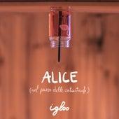 Alice (Nel paese delle catastrofi) de Igloo