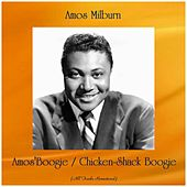 Amos'Boogie / Chicken-Shack Boogie (Remastered 2019) de Amos Milburn