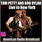 Bob Dylan and Tom Petty Live in New York (Live) de Bob Dylan