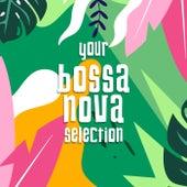 Your Bossanova Selection de Metroverve
