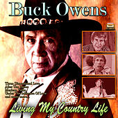 Living My Country Life de Buck Owens