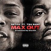 Max Out (feat.Tsu Surf) de RetcH