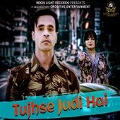 Tujhse Judi Hai by Dev Negi