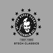 The House Sound of Stockholm Vol 2: Btech Classics 1991-1995 by Various Artists