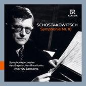 Shostakovich: Symphony No. 10 in E Minor, Op. 93 (Live) von Bavarian Radio Symphony Orchestra