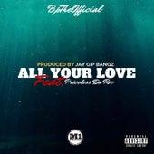 All Your Love von Bptheofficial