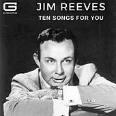 Ten songs for you von Jim Reeves