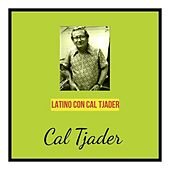 Latino Con Cal Tjader de Cal Tjader