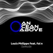 Darkside (feat. Fal n) de louis philippe