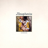 Chances by Monophonics