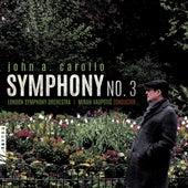 John A. Carollo: Symphony No. 3 by London Symphony Orchestra
