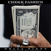 Dolla Signs (feat. Noyspac) by Chekk Famous