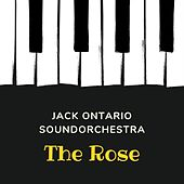 The Rose de Jack Ontario Soundorchestra