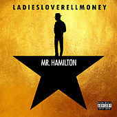 Mr. Hamilton by Ladiesloverellmoney