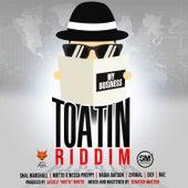 Toatin Riddim von Various Artists