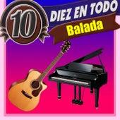 Diez en Todo Balada de Various Artists