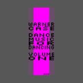 dance music for dancing, Vol. 1 de Warner Case