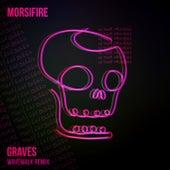 Graves (Wavewalk Remix) von Morsifire