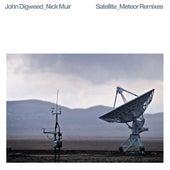 Satellite / Meteor Remixes von John Digweed