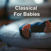 Classical For Babies de Various Artists