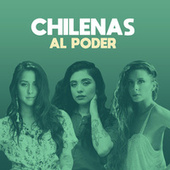 Chilenas al poder de Various Artists