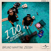 I Do (Bruno Martini & Guz Zanotto Remix) di Bruno Martini